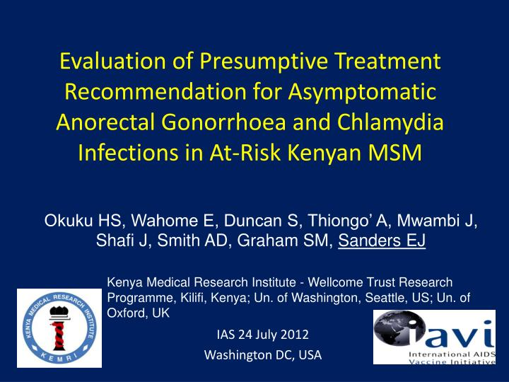 Evaluation of Presumptive Treatment Recommendation for Asymptomatic Anorectal Gonorrhoea and Chlamyd...
