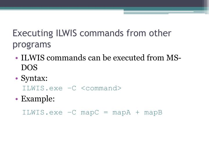 Executing ILWIS commands from other programs