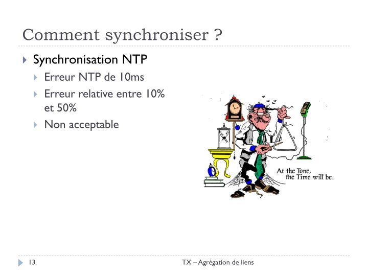 Comment synchroniser ?