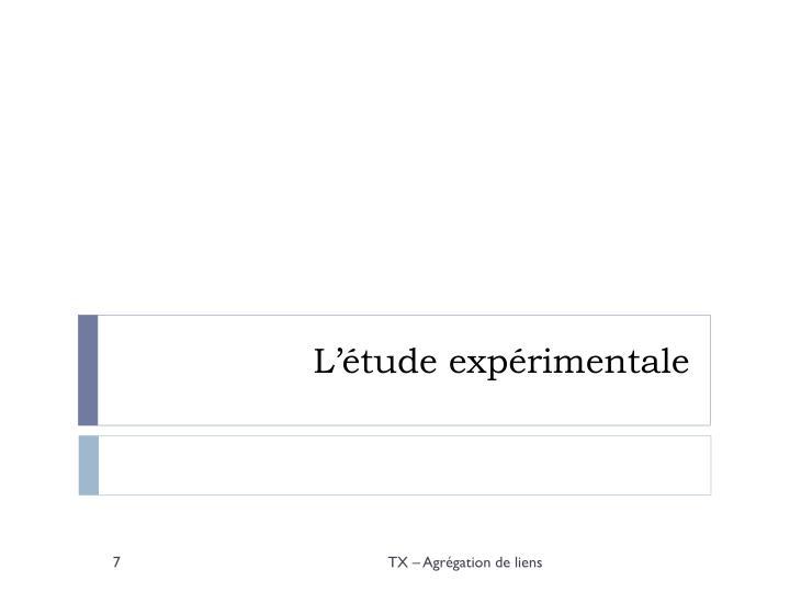 L'étude expérimentale