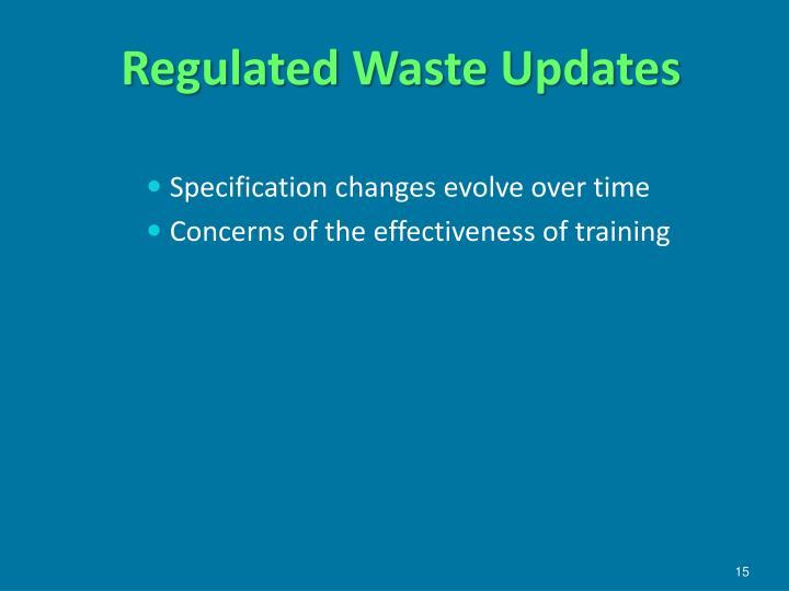 Regulated Waste Updates