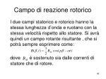 campo di reazione rotorico1