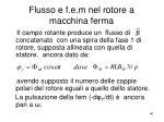 flusso e f e m nel rotore a macchina ferma