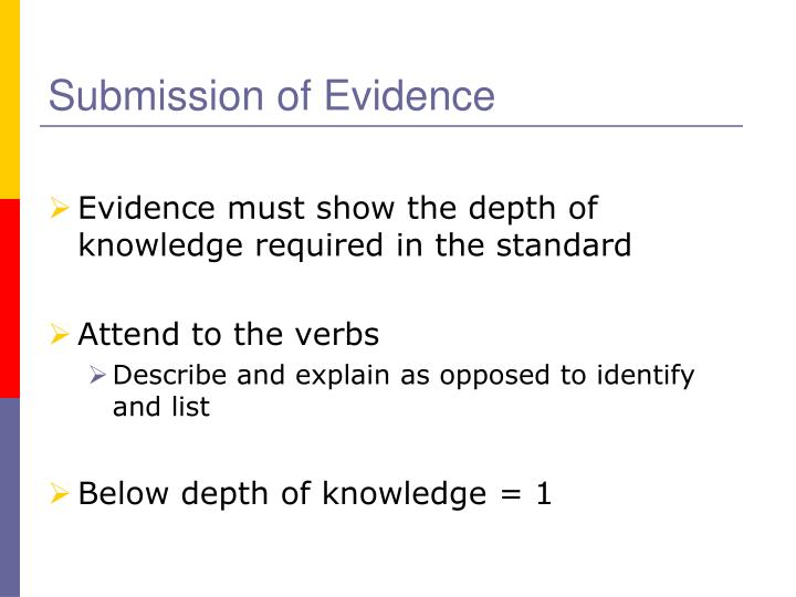 Submission of Evidence