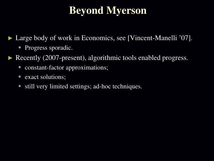 Beyond Myerson