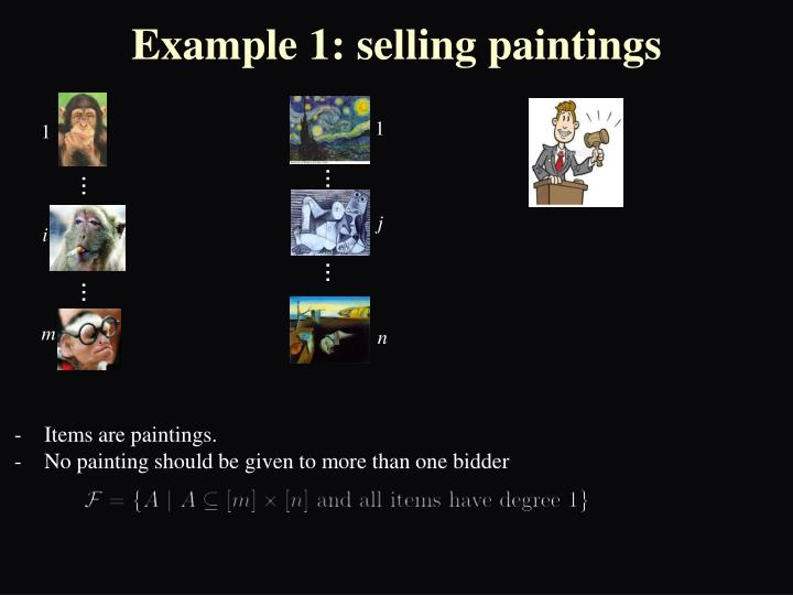 Example 1: selling paintings