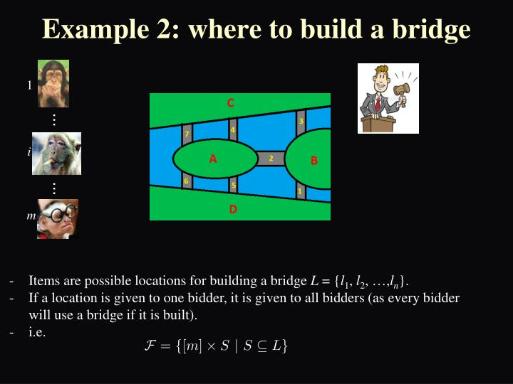 Example 2: where to build a bridge
