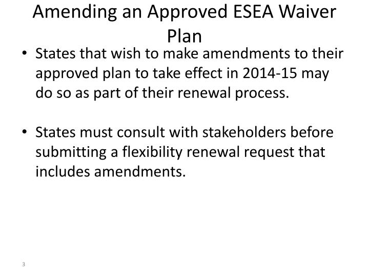 Amending an approved esea waiver plan