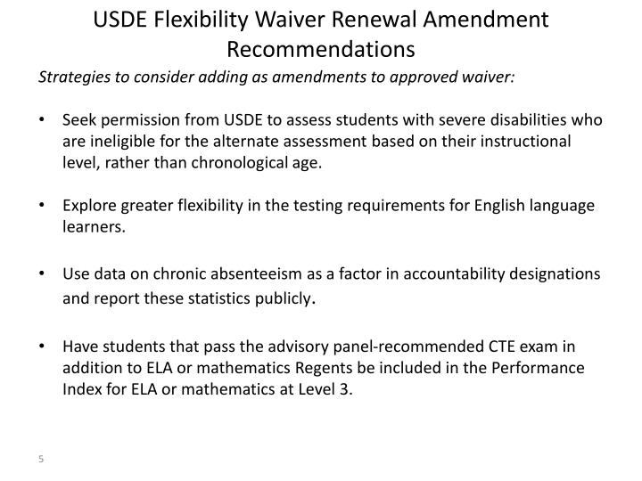 USDE Flexibility Waiver Renewal Amendment Recommendations