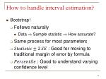 how to handle interval estimation1