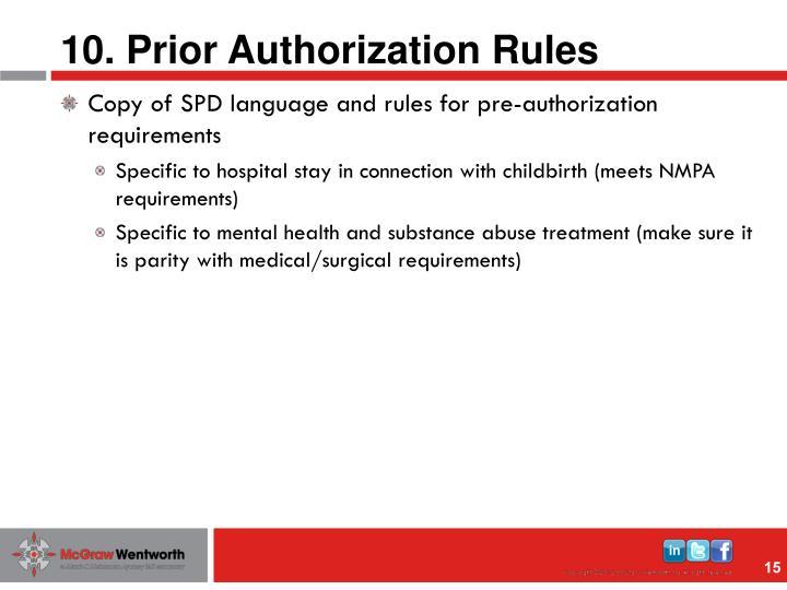 10. Prior Authorization Rules