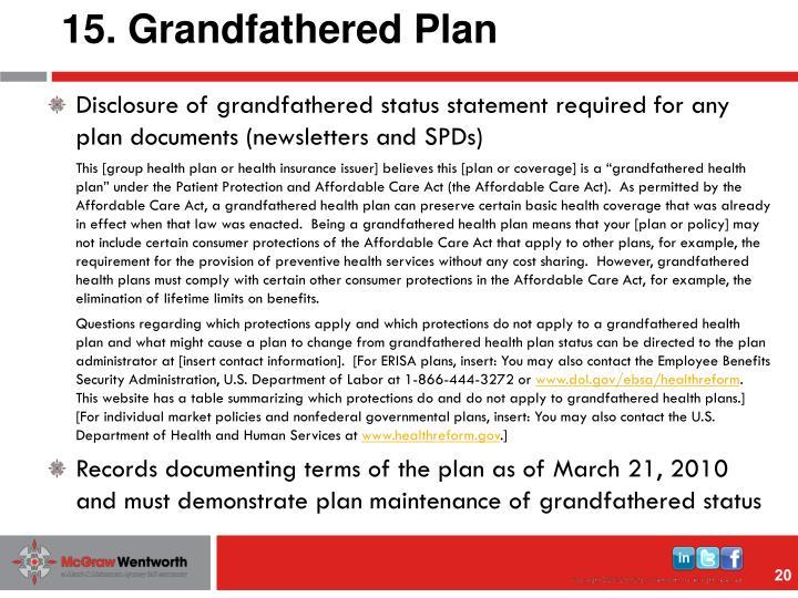 15. Grandfathered Plan