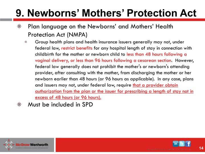 9. Newborns' Mothers' Protection Act