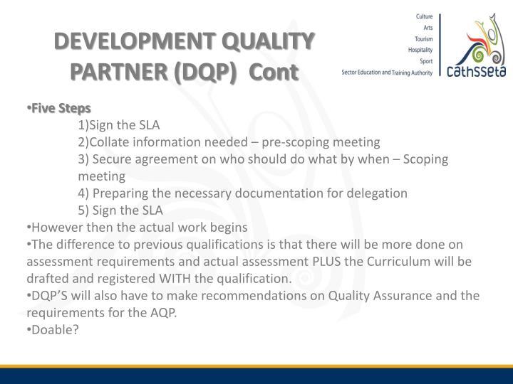 DEVELOPMENT QUALITY PARTNER (DQP)  Cont
