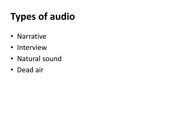 Types of audio