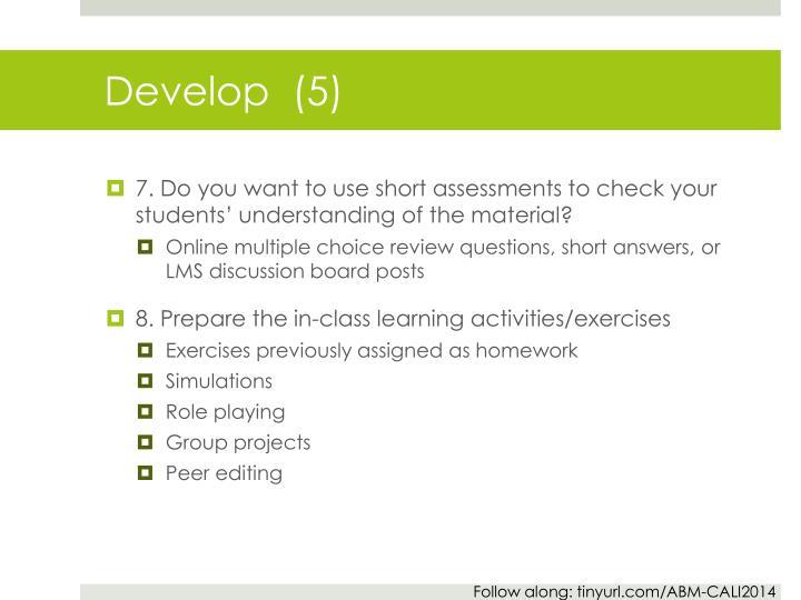 Develop  (5)