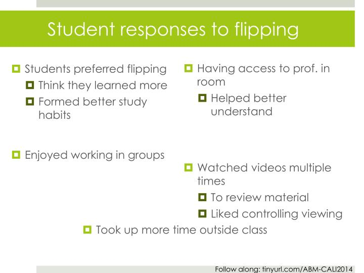 Student responses to flipping