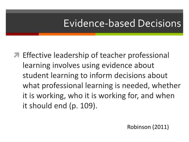 Evidence-based Decisions