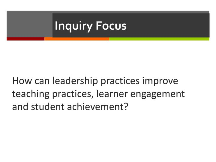 Inquiry focus