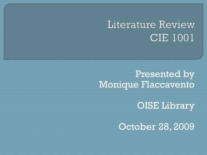 Literature review cie 1001