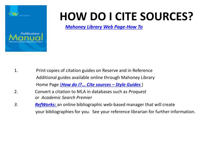 HOW DO I CITE SOURCES?