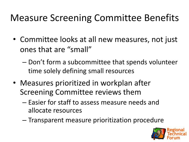 Measure Screening Committee Benefits