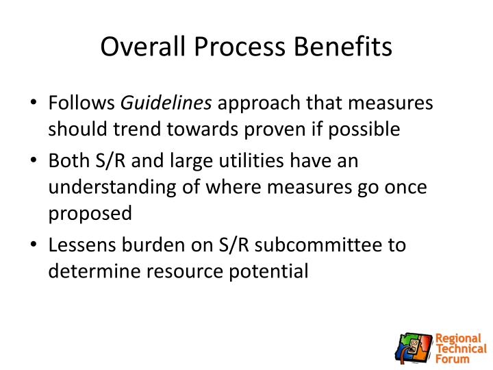 Overall Process Benefits