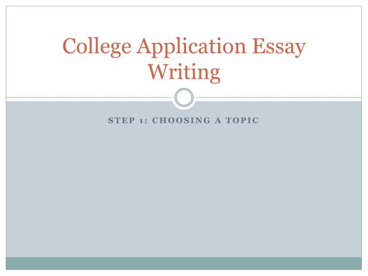 writing the college application essay powerpoint
