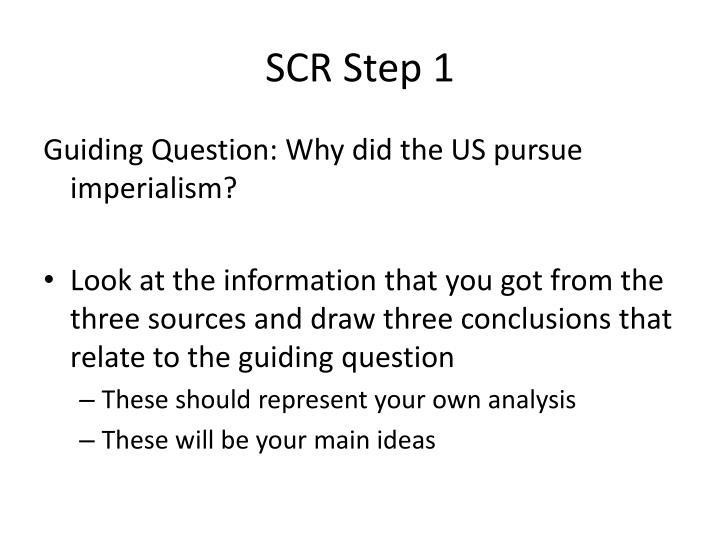 SCR Step 1