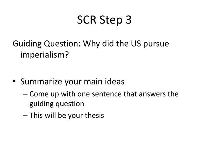 SCR Step 3