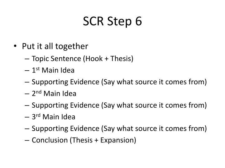 SCR Step 6