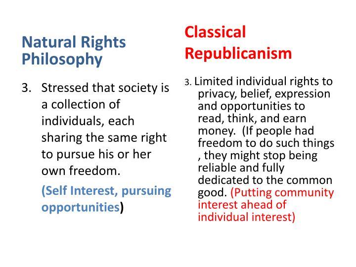 Classical Republicanism Vs Natural Rights