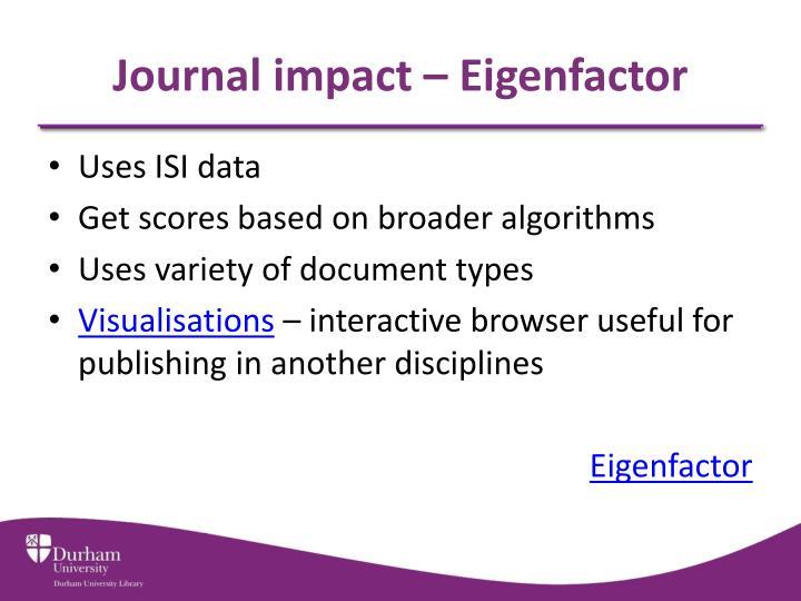 Journal impact – Eigenfactor