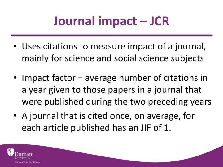 Journal impact – JCR