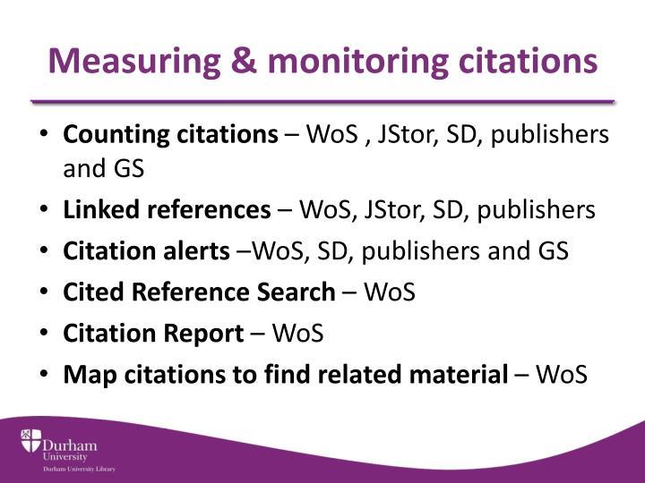 Measuring & monitoring citations