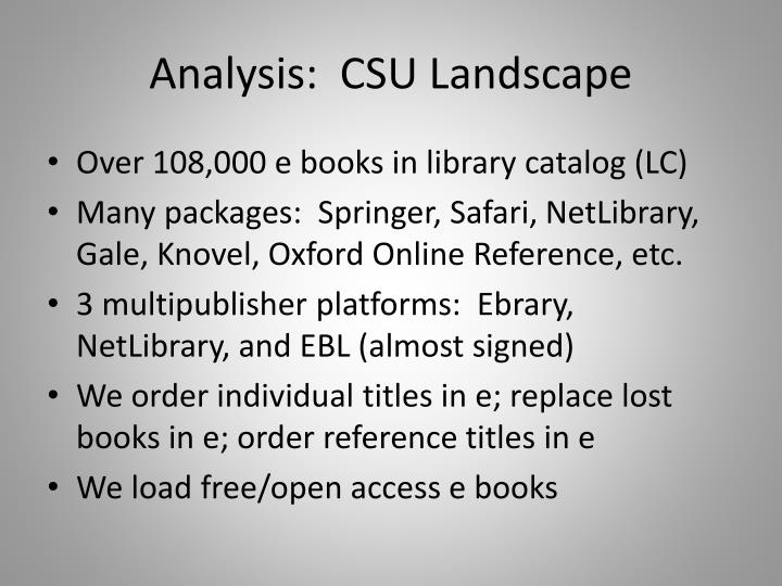 Analysis:  CSU Landscape