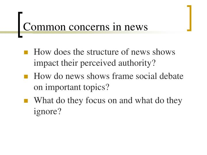 Common concerns in news