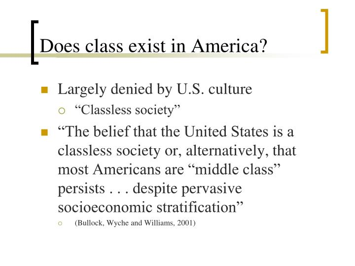Does class exist in America?