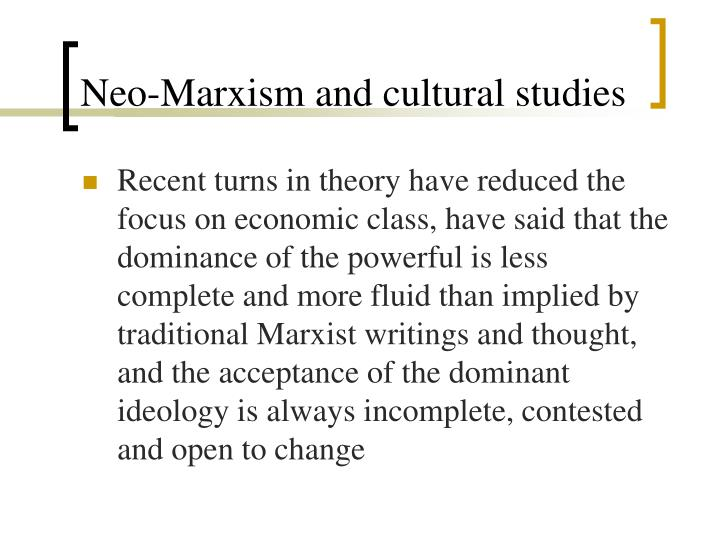 Neo-Marxism and cultural studies