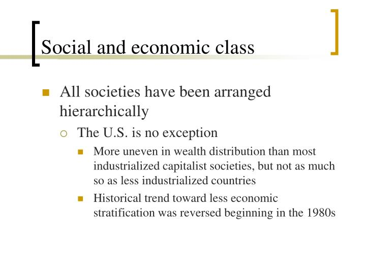 Social and economic class