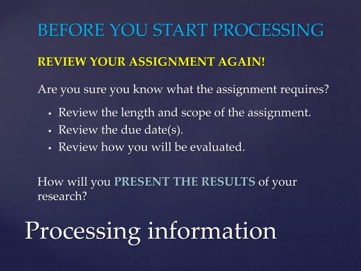 BEFORE YOU START PROCESSING