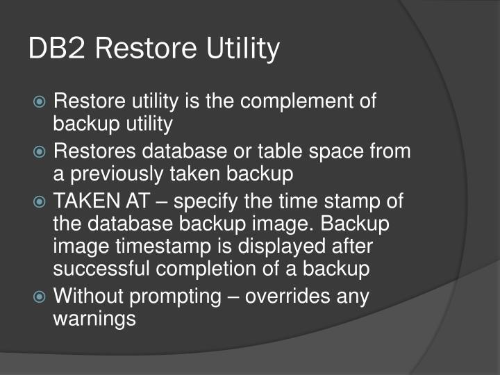 DB2 Restore Utility