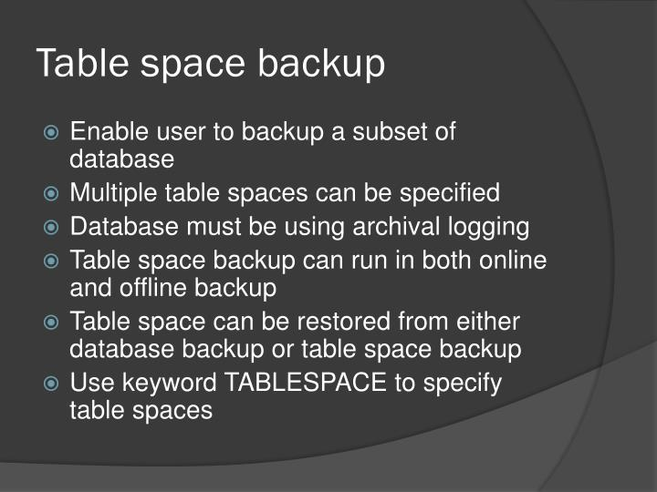 Table space backup