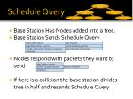 schedule query