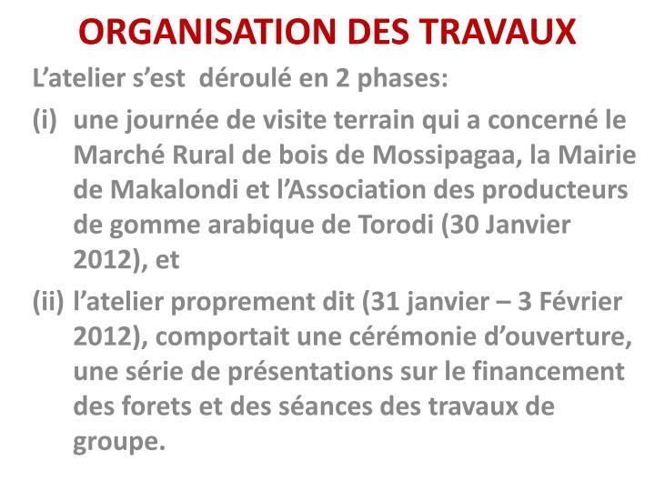 ORGANISATION DES TRAVAUX
