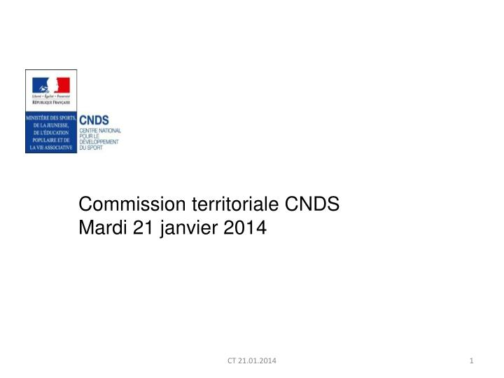 Commission territoriale CNDS