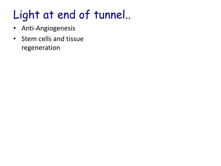 Light at end of tunnel..