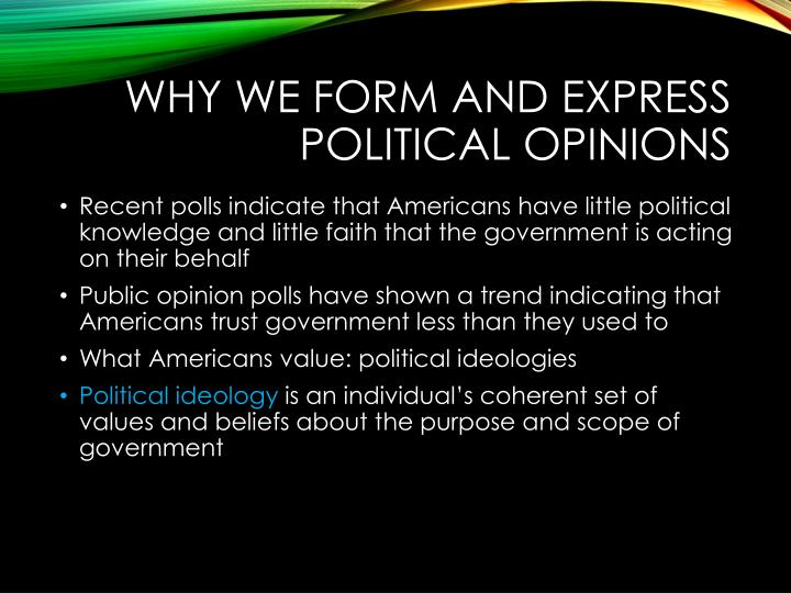 Why We Form and Express Political Opinions