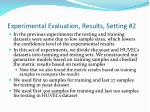 experimental evaluation results setting 2