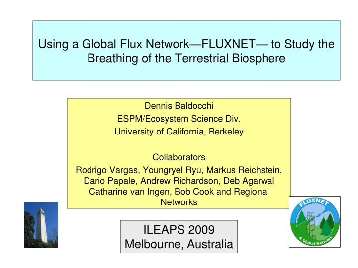 Using a global flux network fluxnet to study the breathing of the terrestrial biosphere